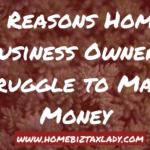 3 Reasons Home Business Owners OverPay Taxes