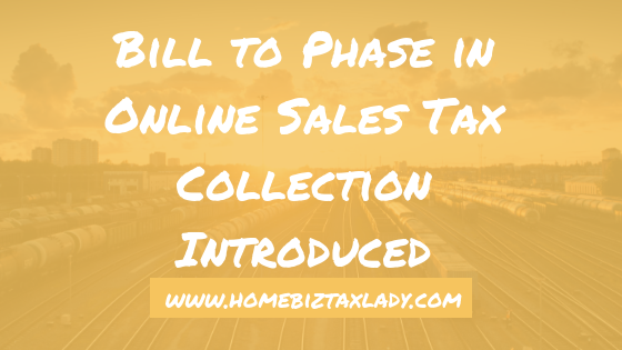 Bill to Phase in Online Sales Tax Collection Introduced
