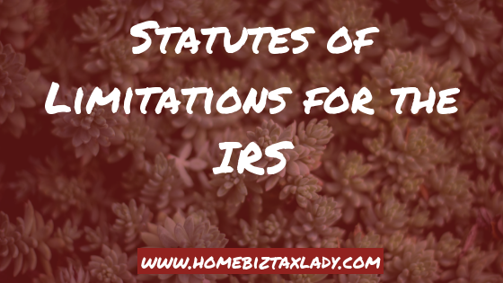 Statutes of Limitations for the IRS