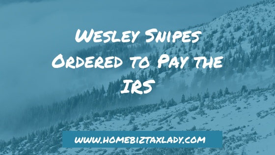 Wesley Snipes Ordered to Pay the IRS (video)