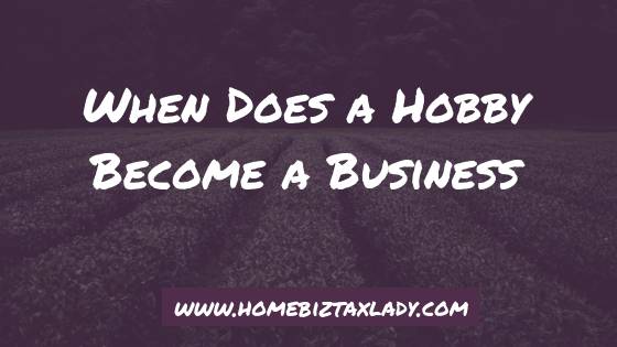 When Does a Hobby Become a Business
